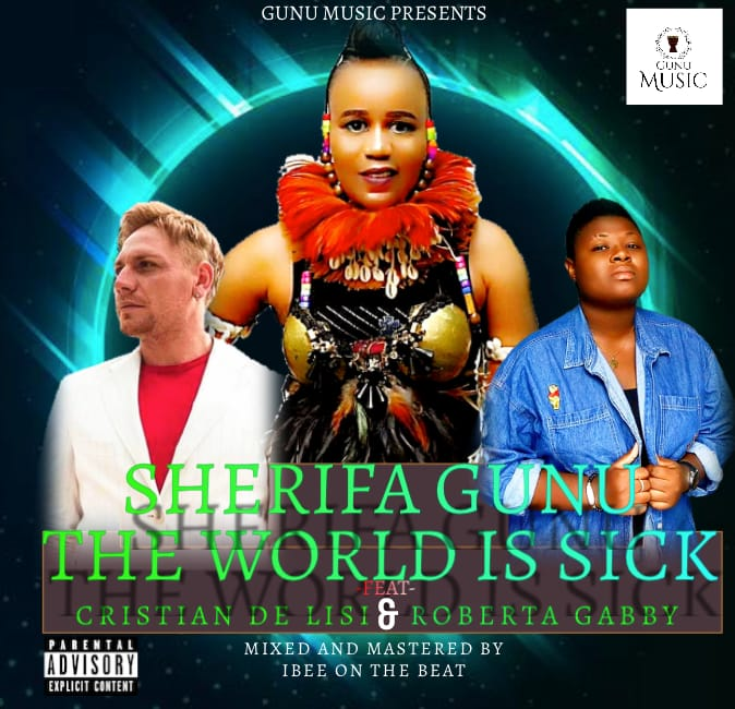 SherifaGunu-ft-Cristian-De-Lisi_X_Gabby-The-World-Is-Sick-Prod_-by-IbeeOnDeBeatz-mp3-image